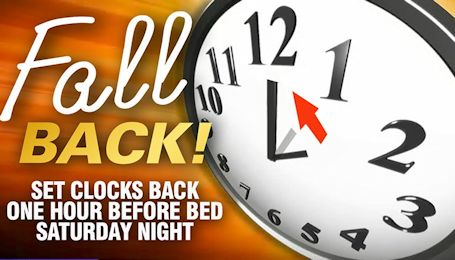 Daylight Savings Time ends Sunday at 2 a.m.